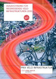 Dokumentation Prix Velo Infrastruktur 2010 - Bundesamt für Strassen