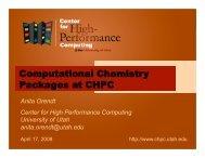 Anita Orendt Center for High Performance Computing University of ...
