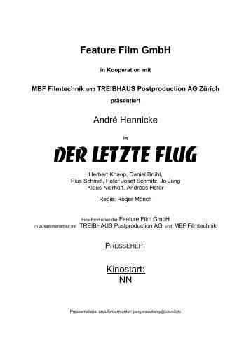 """""""DER LETZTE FLUG"""" - Feature Film GmbH. präsentiert - Der Film"""