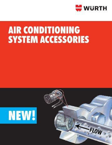 AIR CONDITIONING SYSTEM ACCESSORIES - WURTH USA