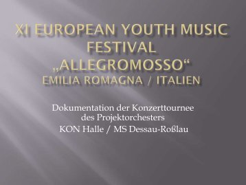 """Festival """"Allegromosso"""" / Emilia Romagna (Italien) - Dessau"""