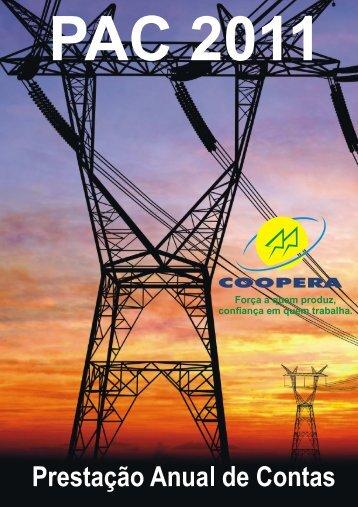Relatório Anual 2011 - Cooperativa Pioneira de Eletrificação
