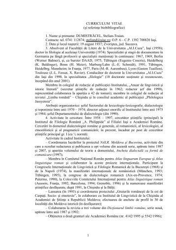 CURRICULUM VITAE (şi referinţe biobibliografice) 1. Nume şi ...