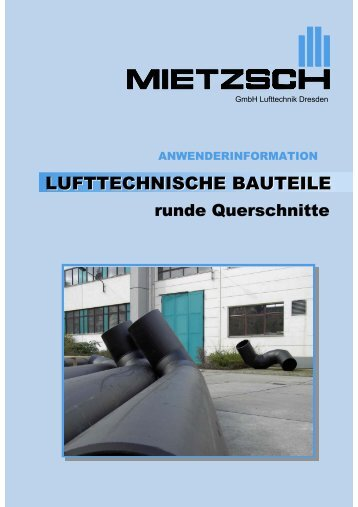 Rohre und Formteile (rund) - Mietzsch GmbH Lufttechnik Dresden