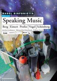 Speaking Music Berg Eimert Profos Vogel ... - Basel Sinfonietta
