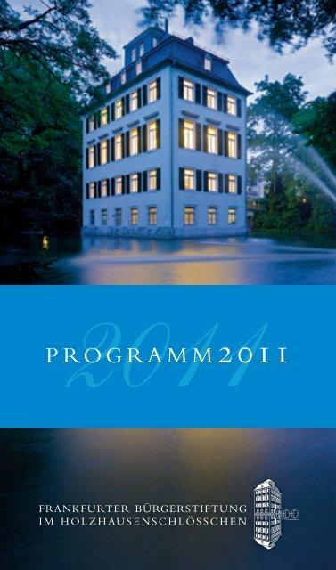 2011 - Frankfurter Bürgerstiftung im Holzhausenschlößchen