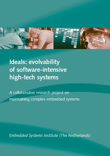 Ideals: evolvability of software-intensive high-tech systems