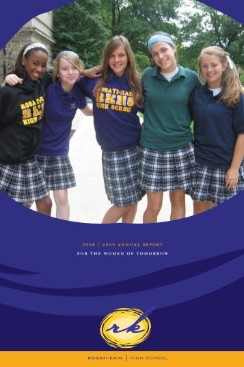 2009 Annual Report For The Women Of - Rosati-Kain High School