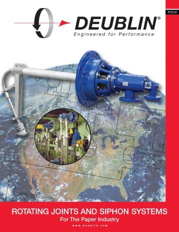 Rotating Joints and Siphon Systems for the Paper - Deublin Company