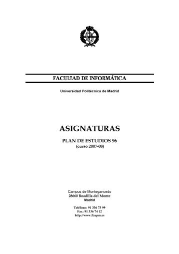 ASIGNATURAS - Facultad de Informática - Universidad Politécnica ...