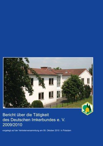 Tätigkeitsbericht 2009/2010 - Deutscher Imkerbund e.V.