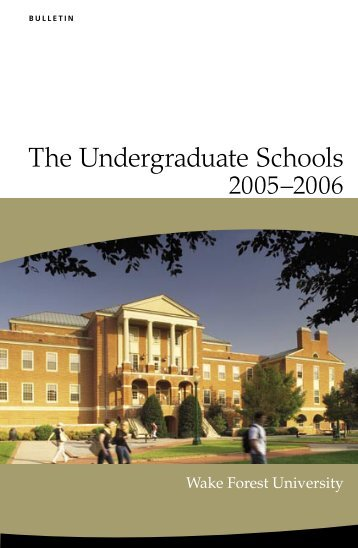 The Undergraduate Schools - Wake Forest University