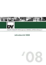 DV Jahresbericht 2008 - Deutscher Verband für Wohnungswesen ...