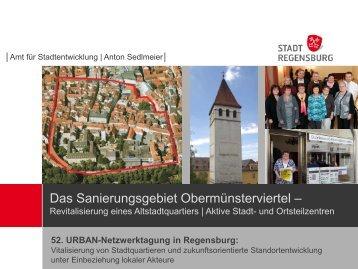 Das Sanierungsgebiet Obermünsterviertel - Deutscher Verband für ...