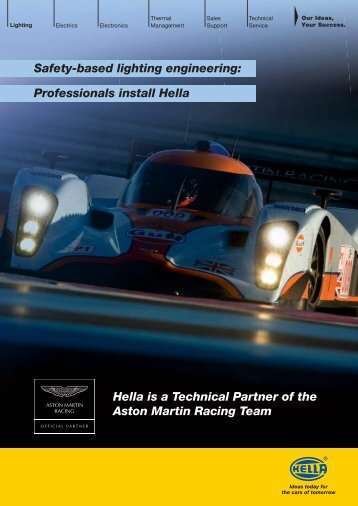 Hella is a Technical Partner of the Aston Martin Racing Team Safety ...