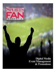 Digital Media Event Management - Sports Fan Properties