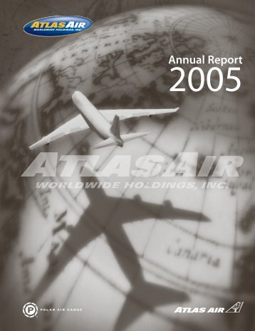 AAWW Annual Report - 2005 - Atlas Air, Inc.