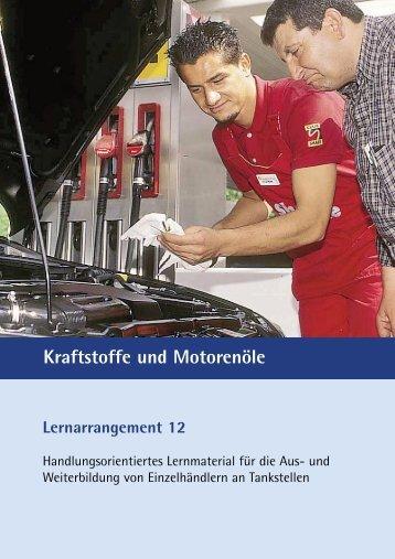 Lernarrangement 12 Kraftstoffe und Motorenöle - MWV