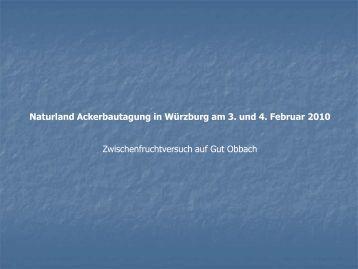 Naturland Ackerbautagung in Würzburg am 3. und 4. Februar 2010 ...