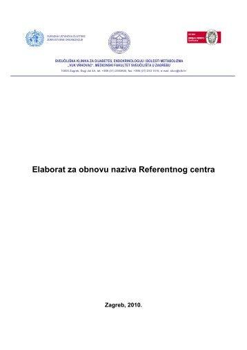 Elaborat za obnovu naziva Referentnog centra - Sveučilišna klinika ...