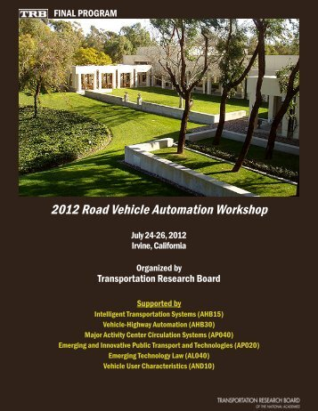 2012 Road Vehicle Automation Workshop - Transportation ...