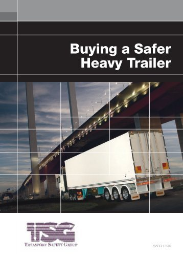 Buying a Safer Heavy Trailer - Victorian Transport Association