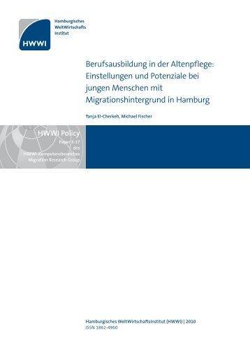 Berufsausbildung in der Altenpflege: Einstellungen und ... - HWWI