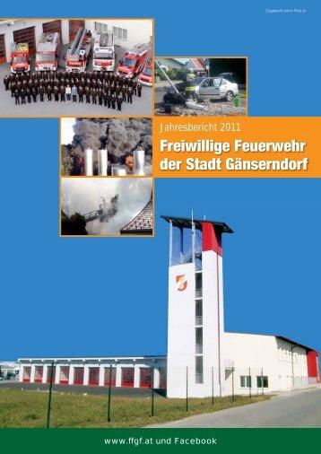 Jahresbericht 2011 der Freiwilligen Feuerwehr der Stadt Gänserndorf