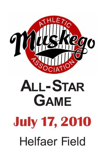 ALL-STAR GAME July 17, 2010 - Muskego Athletic Association