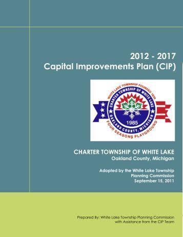 2012 - 2017 Capital Improvements Plan (CIP) - White Lake Township