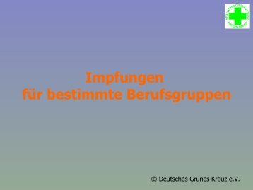 Impfung bei bestimmten Berufsgruppen - Deutsches Grünes Kreuz ...