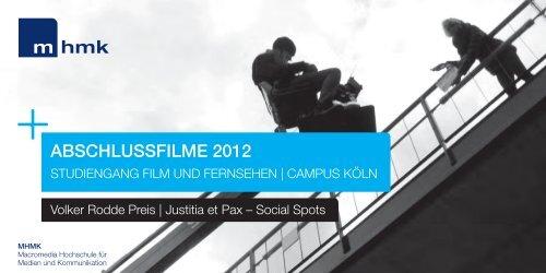 AbscHlussfilMe 2012 - MHMK Macromedia Hochschule für Medien ...