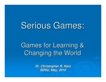 Serious Games: - Rohan - SDSU