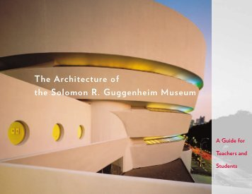 The Architecture - Guggenheim Museum