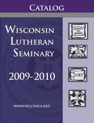 Catalog 2009-10 [PDF] - Wisconsin Lutheran Seminary - Wisconsin ...