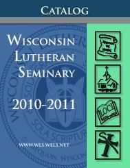 Catalog 2010-11 [PDF] - Wisconsin Lutheran Seminary - Wisconsin ...