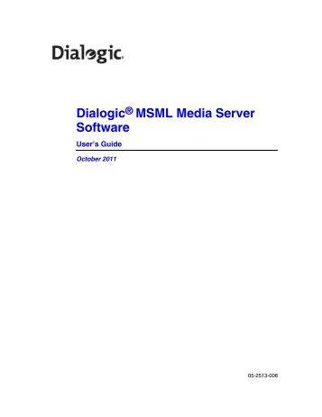 Dialogic MSML Media Server Software User's Guide