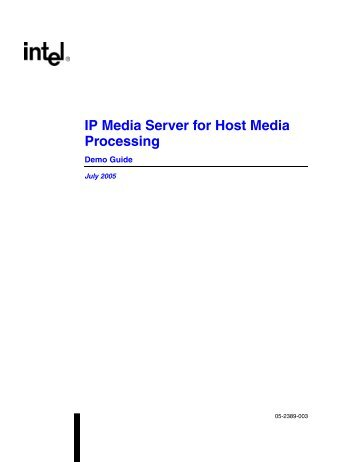 IP Media Server for Host Media Processing Demo Guide - Dialogic