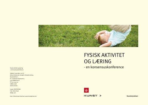 Fysisk aktivitet og læring - en konsensuskonference - Kulturministeriet