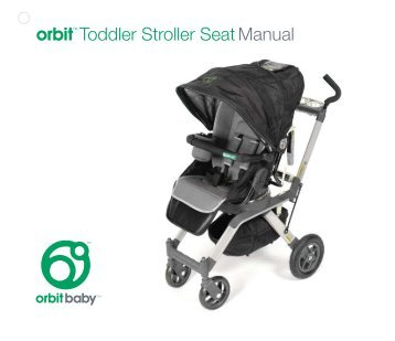 Orbit 805 Toddler Stroller Seat Manual R21indd