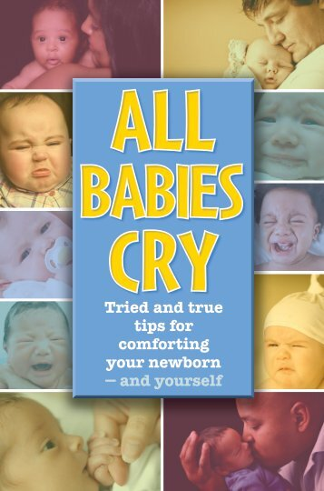 Tried and true tips for comforting your newborn ... - All Babies Cry