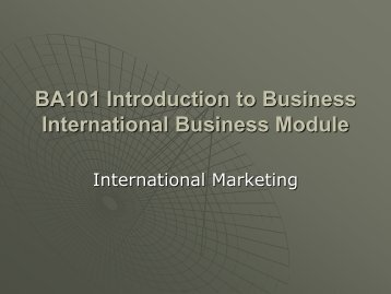 BA101 Introduction to Business International Business Module