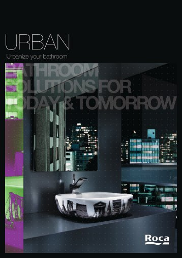 Urbanize your bathroom - Roca