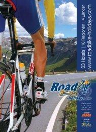 64 Hotels in 3 Ländern und 23 Regionen - Roadbike Holidays