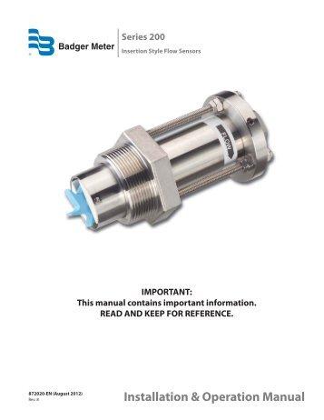 200 Series Insert Style Flow Sensors Installation - Badger Meter, Inc.
