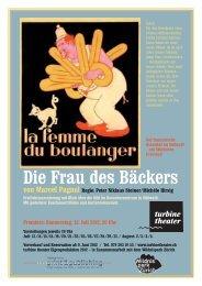 Die Frau des Bäckers von Marcel Pagnol Regie - Turbine Theater
