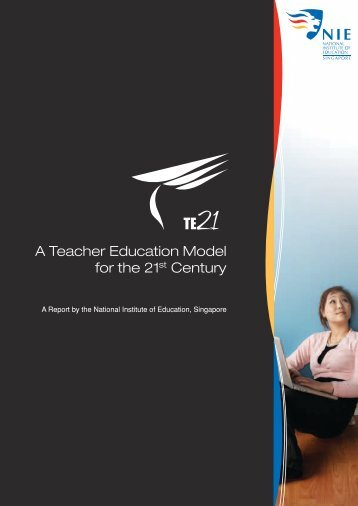 A Teacher Education Model for the 21 Century - National Institute of ...
