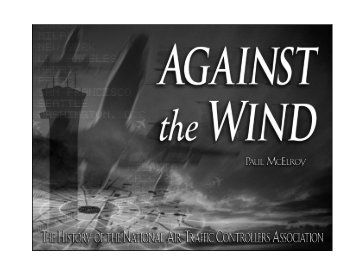 Against the Wind - National Air Traffic Controllers Association