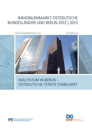 immobilienmarkt ostdeutsche bundesländer und berlin ... - DG Hyp
