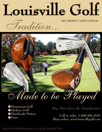 Buy Direct from the Manufacturer - Louisville Golf Club Company